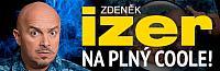 Zdeněk Izer na plný coole